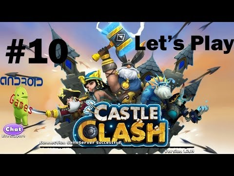 Let's Play Castle Clash Episode #10
