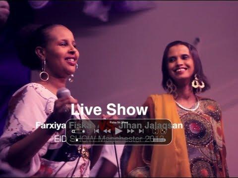 Farxiya Fiska Vs Jihaan Jalaqsan DHAANTO Live show Manchester