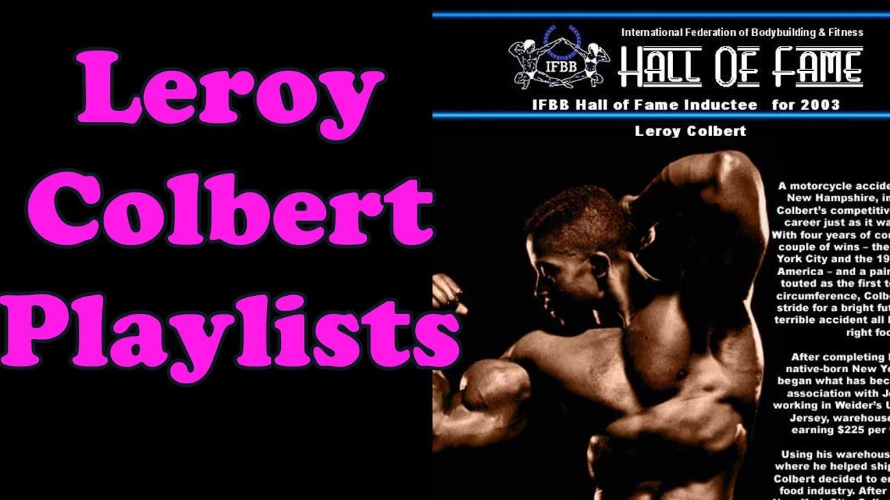 Leroy Colbert Playlists - Bodybuilding Tips To Get Big