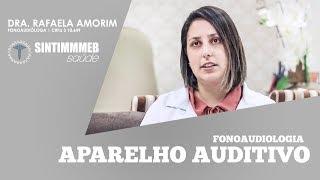 TVSINTIMMMEBSAúDE | APARELHO AUDITIVO | DRA. RAFAELA AMORIM