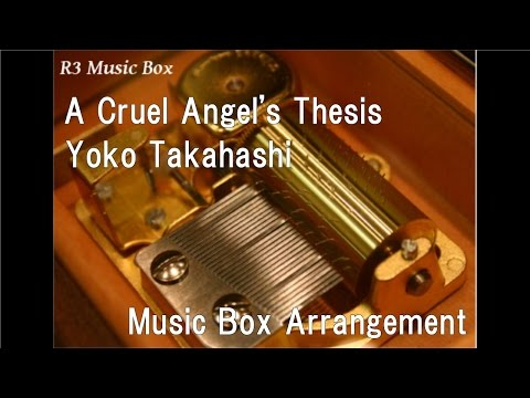 thesis cruel angel yoko takahashi mp3 Yoko takahashi – thesis of a cruel angel yoko takahashi - thesis of a cruel angel created with youtube to mp3 related videos neon genesis evangelion op.