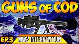 """Call of Duty """"GUNS OF COD"""" - MW2 - """"INTERVENTION"""" Ep.3 """"SEXIEST SNIPER RIFLE"""" (Throwback Series)"""