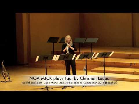NOA MICK plays Tadj by Christian Lauba