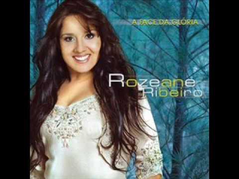ROZEANE RIBEIRO (A FACE DA GLÓRIA)