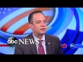 White House Chief of Staff Reince Priebus on President Trumps first 100 days