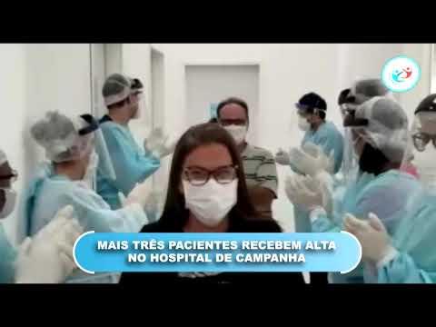 TRÊS PACIENTES RECEBEM ALTA NO HOSPITAL DE CAMPANHA EM FEIRA NOVA