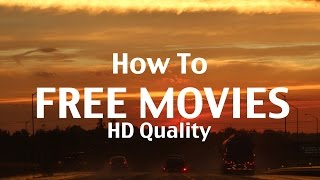 How To Download Free Movies HD Quality (Mac And Pc)