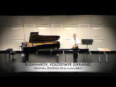 KUSHNAROV, VOLODYMYR (UKRAINE) Sequenza IXb BERIO