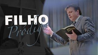 18/08/18 - Filho Pródigo - Pr. Paulo Bravo