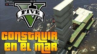 GTA V Online - Como colocar Estructuras encima del mar!! glitch/truco creador de contenidos