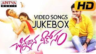 Chinnadana Neekosam Full Video Songs