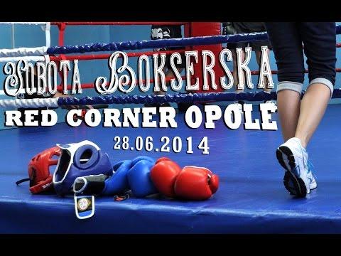 Sobota Bokserska w Red Corner Opole  - 28.06.2014