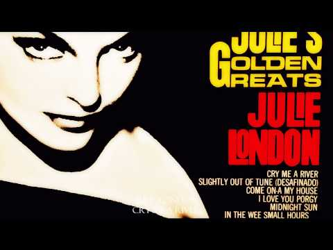 Julie London- Cry Me A River