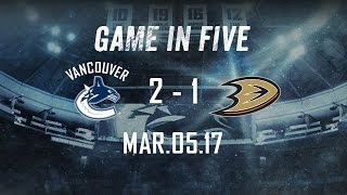 Canucks vs. Ducks Game in Five (Mar. 05, 2017)