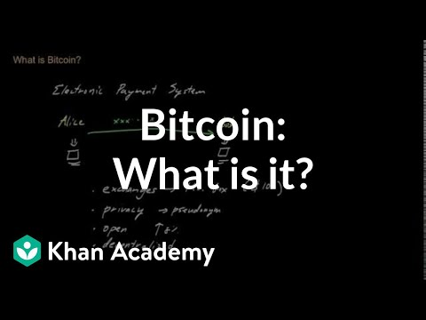 Bitcoin - What is it?