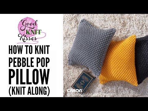 Knit Along | Pebble Pop Knit Pillow from Yarnspirations