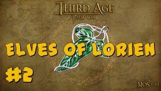 Third Age Total War: Elves Of Lórien Part 2 ~ The Misty