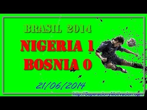 NIGERIA VS BOSNIA - Un resumen del partido Nigeria 1 Bosnia 0 Mundial - Brasil 2014 Grupo F