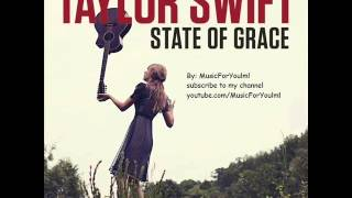 Taylor Swift State Of Grace