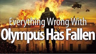 Everything Wrong With Olympus Has Fallen In 15 Minutes