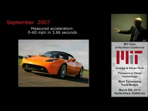 Pioneers in Clean Technology - Marc Tarpenning - Tesla Motors - MIT Club of Northern California