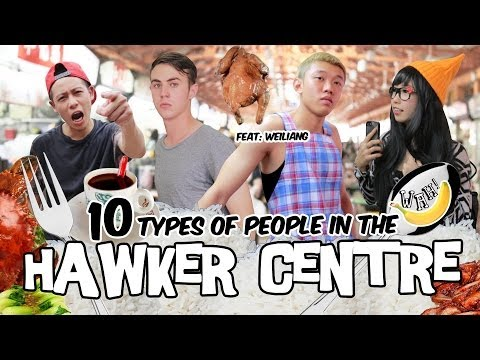 10 Types Of People In The Hawker Centre