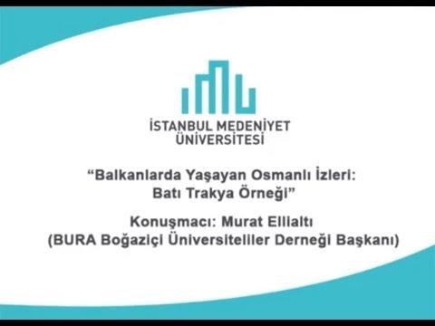 """""""Balkanlarda Yaşayan Osmanlı İzleri: Batı Trakya Örneği"""""""