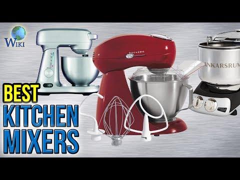 10 Best Kitchen Mixers 2017