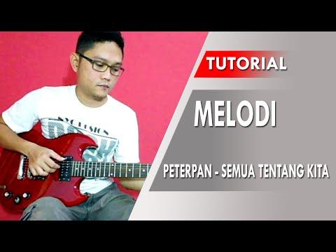 Akustik Gitar - Belajar Melody Lagu (Semua Tentang Kita ...