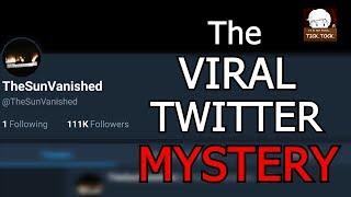 The Strange Case Of @TheSunVanished - Inside A Mind