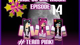 Minecraft PC: Race To The Moon! #TeamPink [14] The Boys