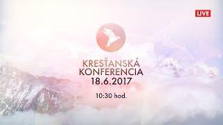 Kresťan. konferencia Banská Bystrica 18.6.2017