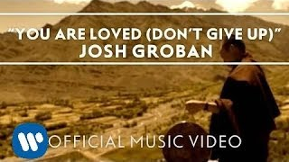Josh Groban You Are Loved (Don't Give Up) [Official
