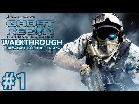 Ghost Recon Future Soldier - Mission 1 Tactical Challenges Walkthrough - Elite Difficulty