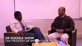 OSA President Dr. Ibrahim Elemo on the Dr. Google Show – Discussion on OSA's Mission and Goal