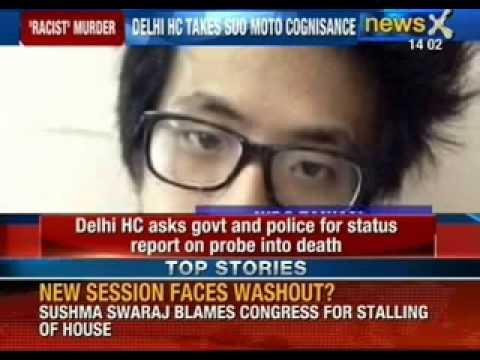 Delhi High Court asks government and police for status report on probe into Nido's death - NewsX