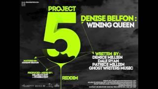 """Denise Belfon WINING QUEEN """"Project 5 Riddim Prod By"""