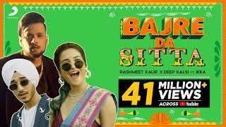Bajre Da Sitta Rashmeet kaur Deep Kalsi Ft Ikka Video HD Download New Video HD