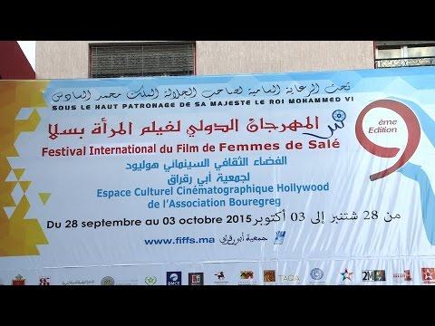 افتتاح الدورة التاسعة للمهرجان الدولي لسينما المرأة بسلا