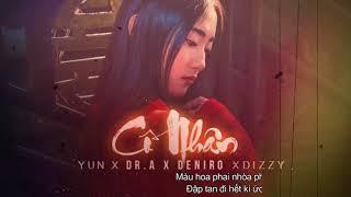 Cố Nhân - Yun X Dr.A X Deniro X Dizzy [Official]