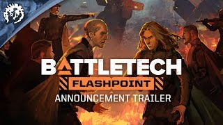 BATTLETECH - Flashpoint Announcement Trailer