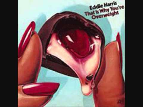 Eddie Harris It's All Right Now