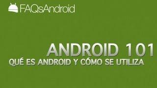 Qué Es Android Y Cómo Se Usa FAQsAndroid.com