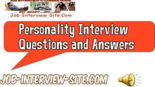 Video Personality Interview Questions And Answers