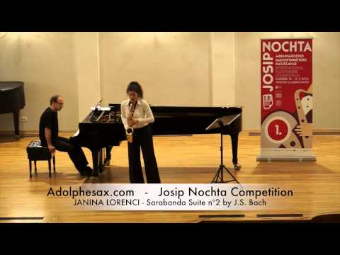 JOSIP NOCHTA COMPETITION JANINA LORENCI Sarabanda Suite nº2 by J S Bach