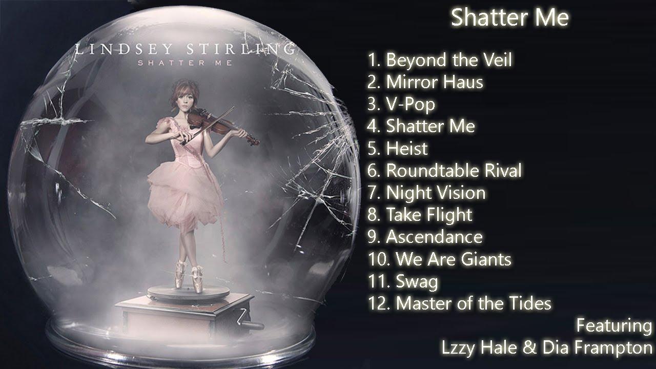 Lindsey Stirling - Shatter Me, Full Album PREVIEW ONLY ...
