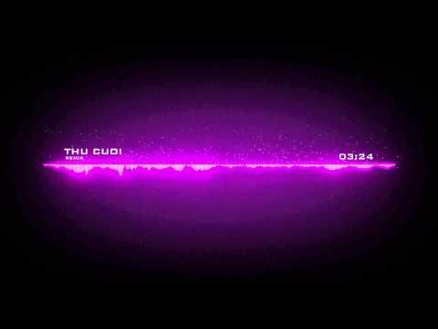 [Thu Cuối Remix - Dj Trieu Lador ] Hiệu ứng nhạc (Make by Me ^^)