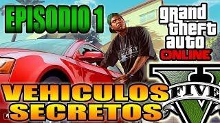 GTA V Online Vehiculos Secretos, Ocultos Y Raros Ep 1