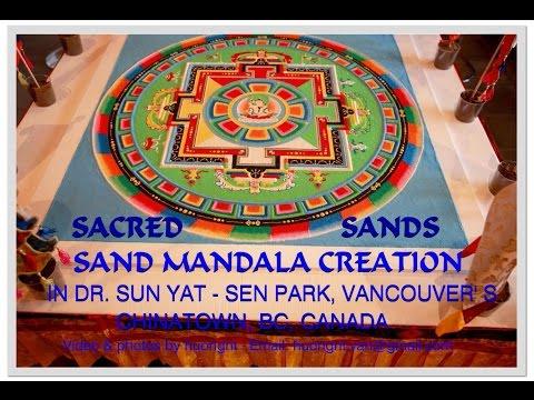 2014 Tibetan Mandala Chinatown Vancouver video by huong n Van BC Canada