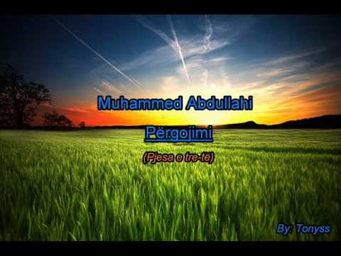 Muhammed Abdullahi - Pergojimi (Pjesa e tre-te)